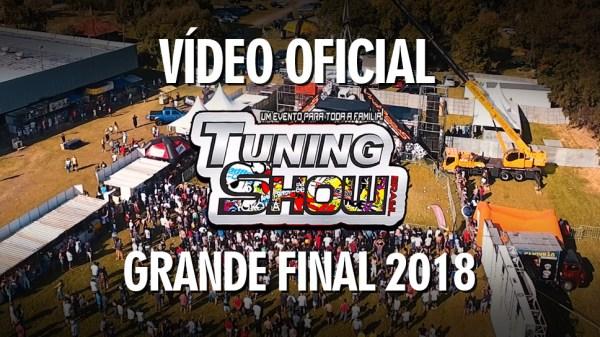 Vídeo oficial do Tuning Show Brasil - Grande Final 2018 - Tribo/Misael