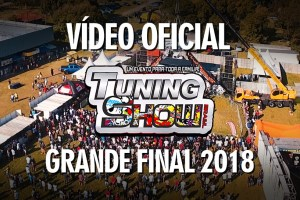 Vídeo oficial do Tuning Show Brasil - Grande Final 2018 - Tribo/Misael