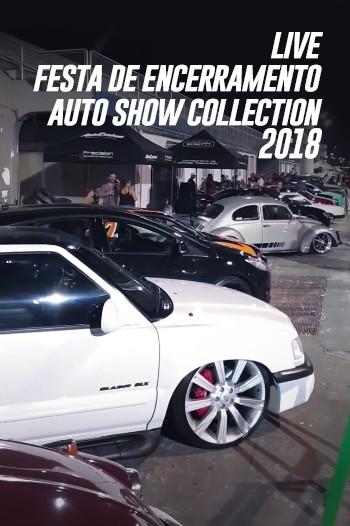 Live Festa de Encerramento 2018 Auto Show Collection