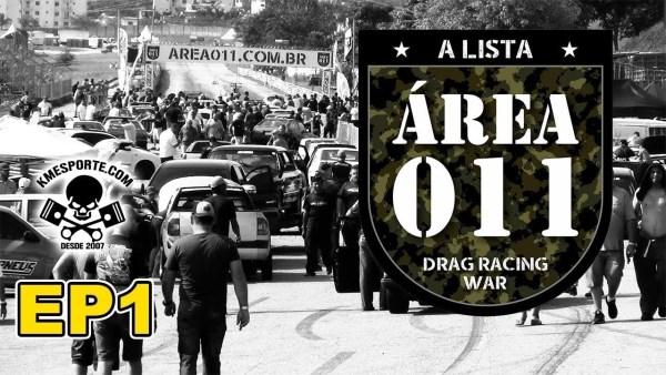 EP1 A LISTA Pegou na ÁREA 011 São Paulo | kmesporte Arrancada