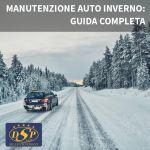Manutenzione dell'auto in inverno: la guida completa di Autofficina Di Santo