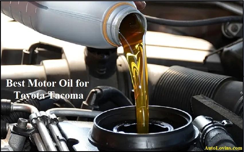 Best Motor Oil for Toyota Tacoma