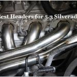 Best Headers for 5.3 Silverado