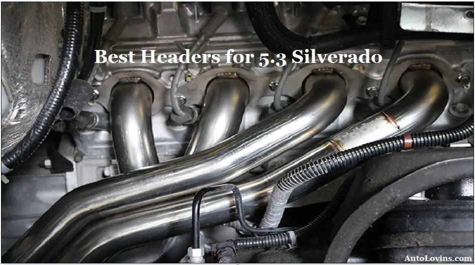 Best Headers for 5.3 Silverado