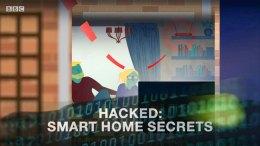 BBC Panorama - Hack Smart Home Secrets