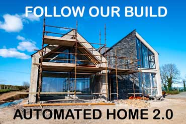 Automated Home 2.0 - Self Build