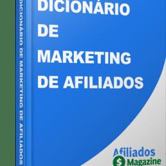 Dicionário Gratuito Ensina Como Trabalhar Na Internet Com Marketing De Afiliados