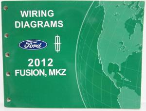 2012 Ford Fusion Lincoln MKZ Electrical Wiring Diagrams Manual