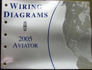 2005 Lincoln Electrical Wiring Diagram Service Manual Aviator