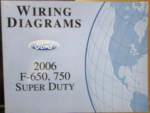 2006 Ford Dealer Electrical Wiring Diagram Manual F650750