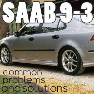 10 Saab 93 Common Problems  eEuroparts Blog