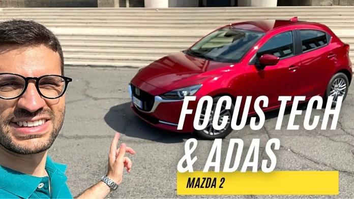 Mazda 2 1.5 Skyactiv-G   FOCUS TECH & ADAS [VIDEO]