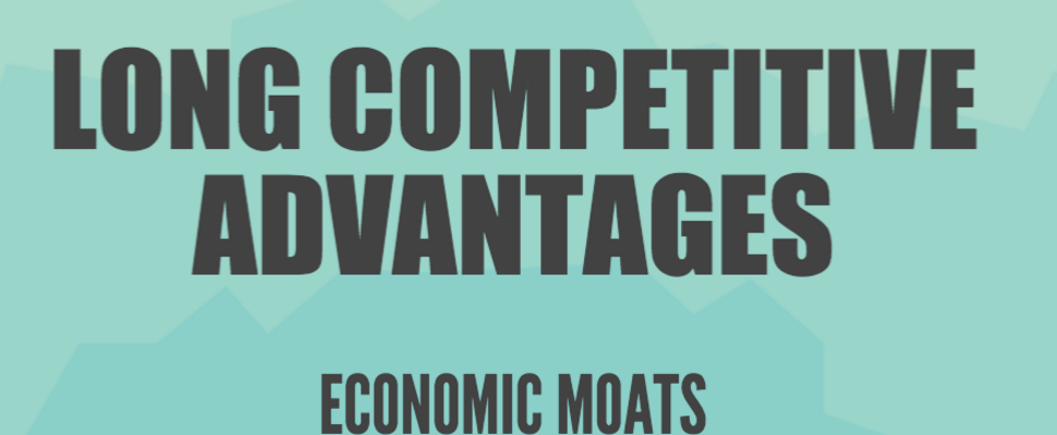 Infographic: Long Competitive Advantages (Economic Moats)
