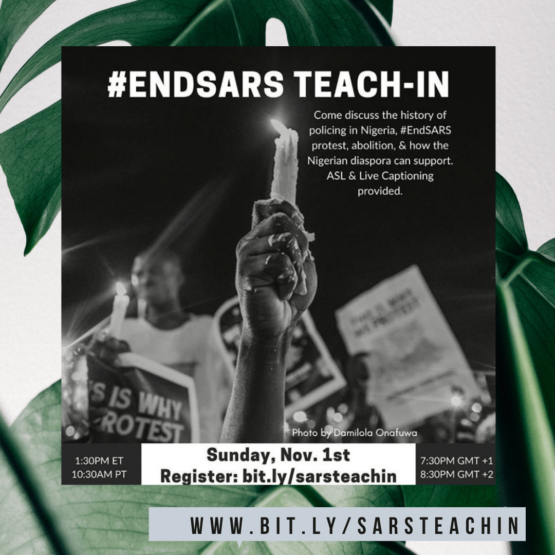 A digital event to discuss the history of policing in nigeria, the #endsars protest and how to nigerian diaspora can support. November 1 2020 1:30 PM EST