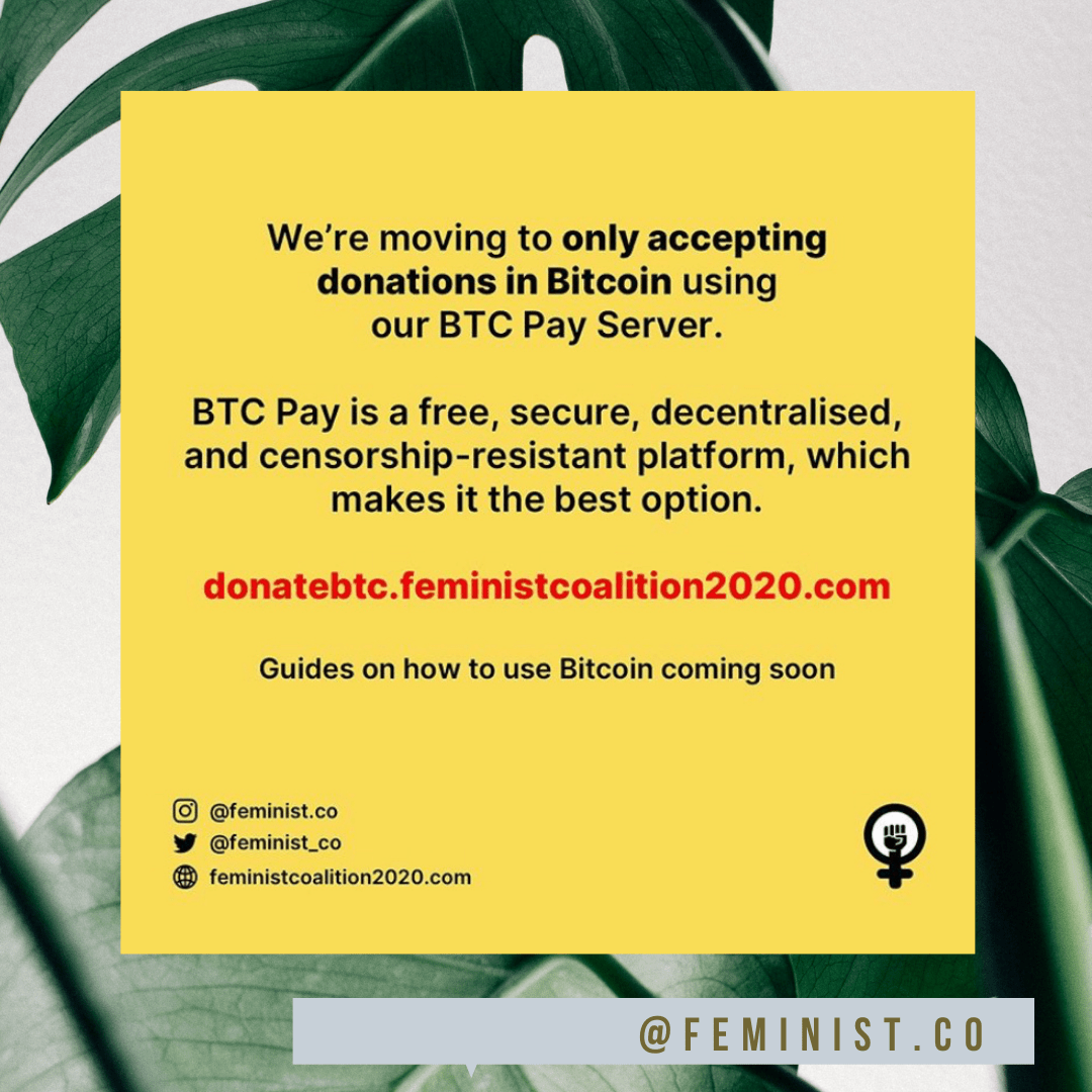 The Feminist Coalition is accepting Bitcoin donations only that will go towards medical help, housing, food and more to help end SARS. The web address is donatebtc.feministcoalition2020.com