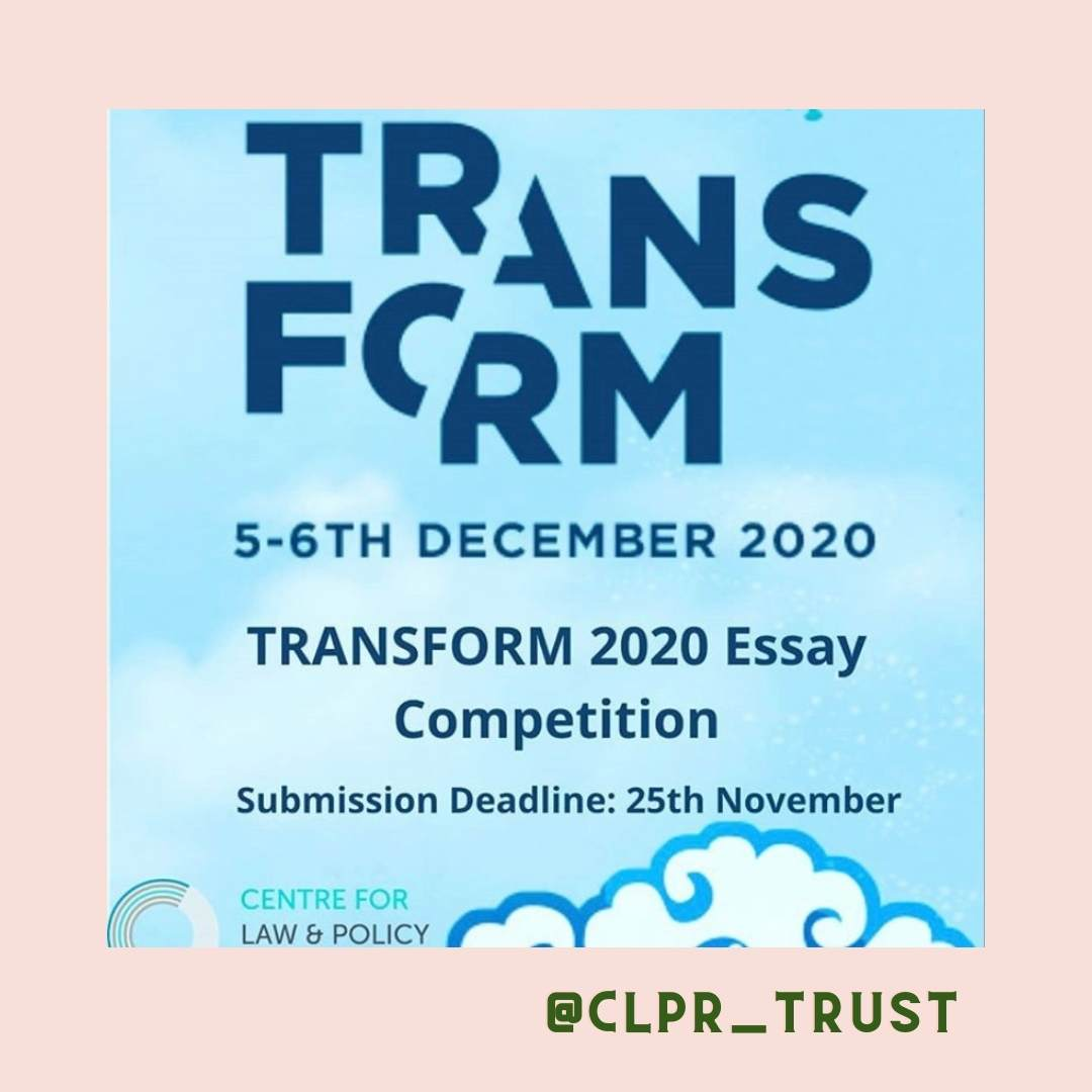 An Essay competition from  The Centre for Law & Policy Research with a deadline of November 25 2020. More information on their instagram at @CLPR_Trust