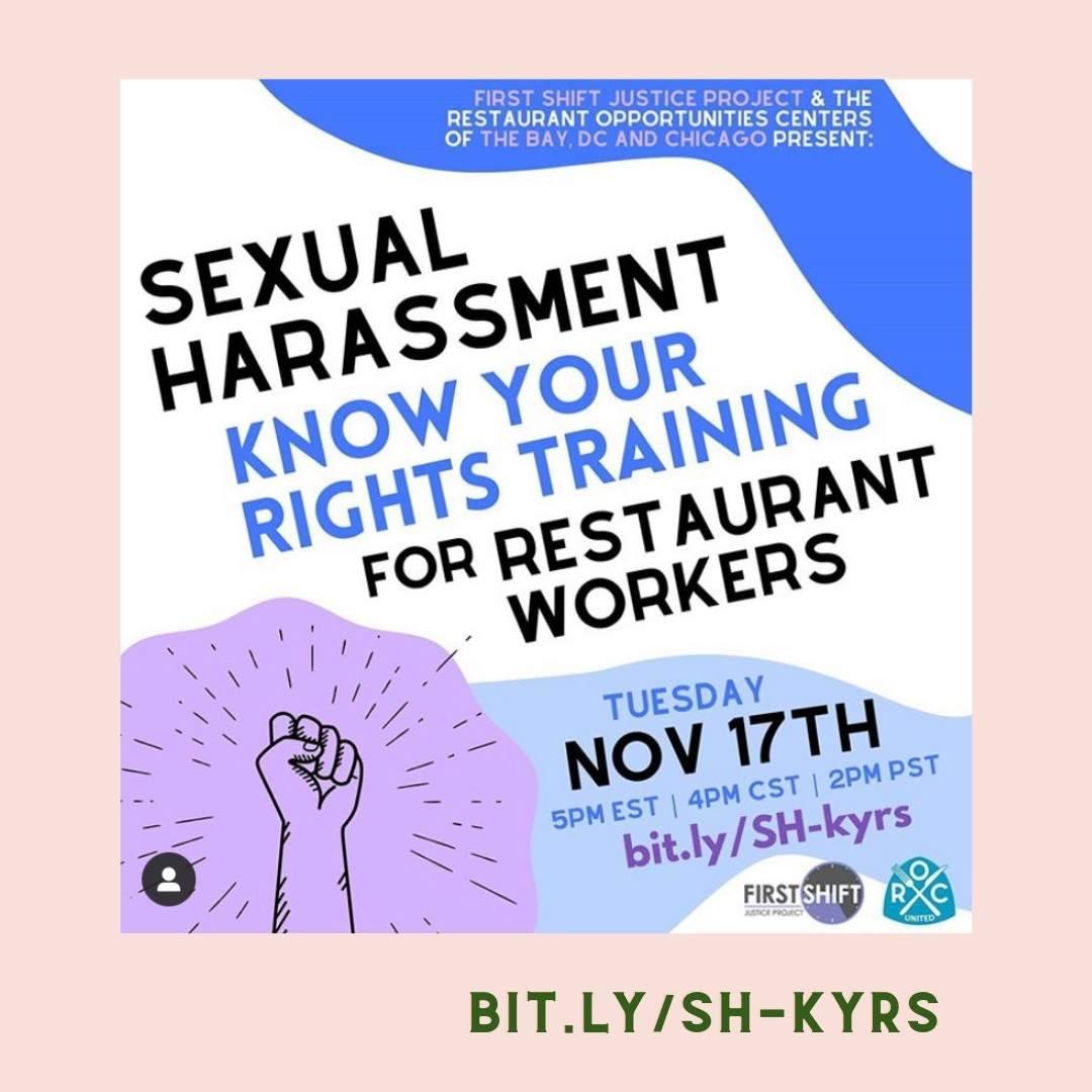 Sexual Harassment training for resturant workers in Chicago and The Bay area . More info can be found at the website bit.ly/SH-kyrs