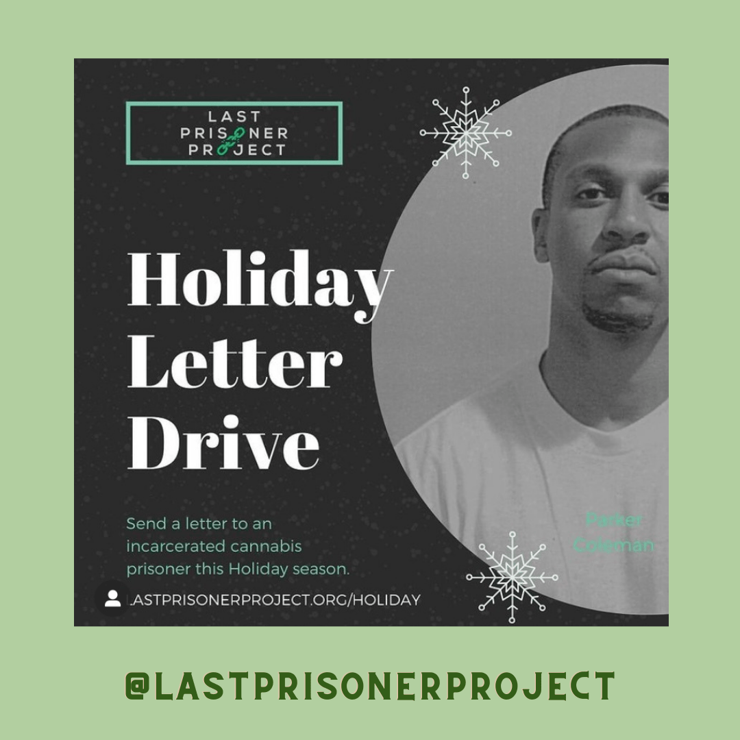 There's still 3 weeks left to sign up for our Holiday Letter Drive, don't miss out on the chance to brighten a cannabis prisoner's holiday season. Thanks to the enthusiastic support of all our supporters over 400 letters have been sent out so far, help us get to our goal of 1000! ✌🏼💚  https://www.lastprisonerproject.org/holiday