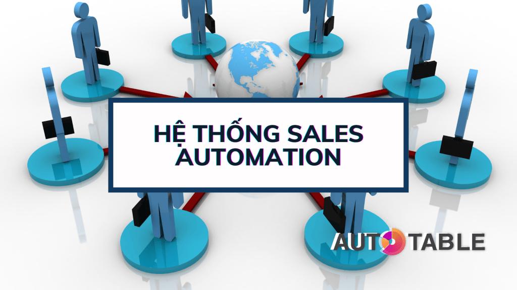 Hệ thống Sales Automation Autotable
