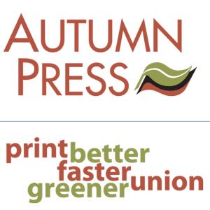 Autumn Press Print Better Faster Greener Union