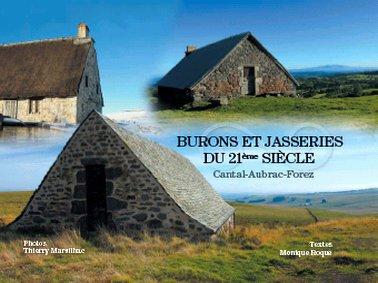 Burons et Jasseries, Cantal, Aubrac,  Forez, livre de Monique Roque et Thierry Marsilhac