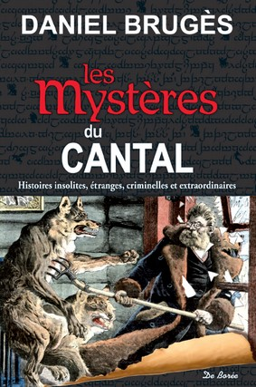 Les mystères du Cantal, Daniel Brugès