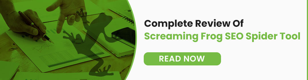 Complete Review Of Screaming Frog SEO Spider Tool [2021]