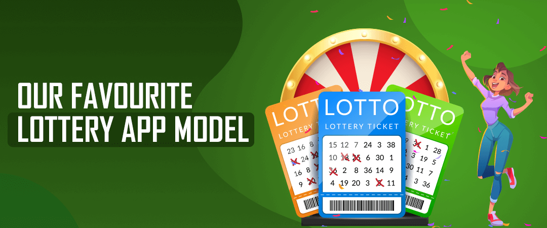 Our Favorite Lottery App Model