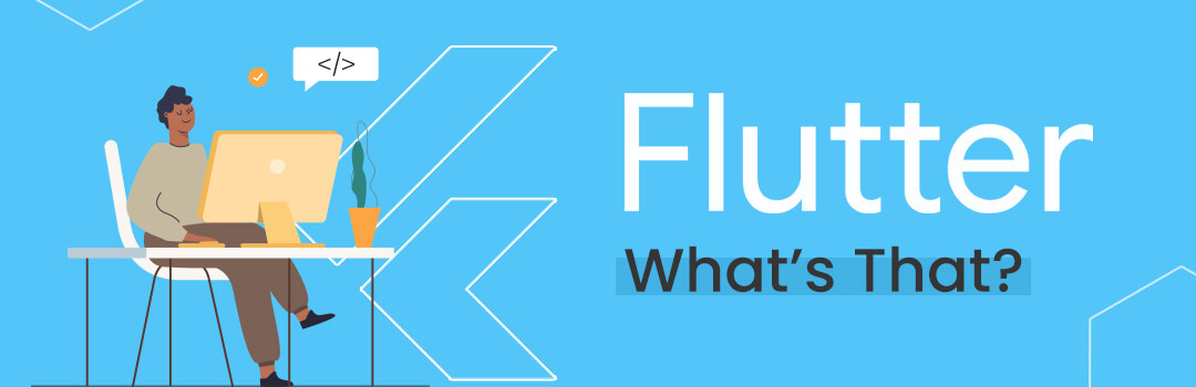 Flutter - What's That?