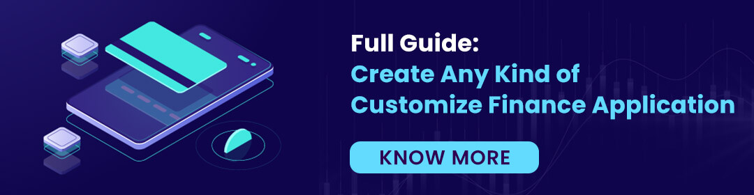 Create Any Kind of Customize Finance Application
