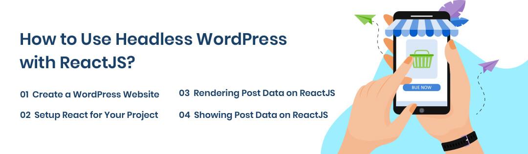 How to Use Headless WordPress with ReactJS?