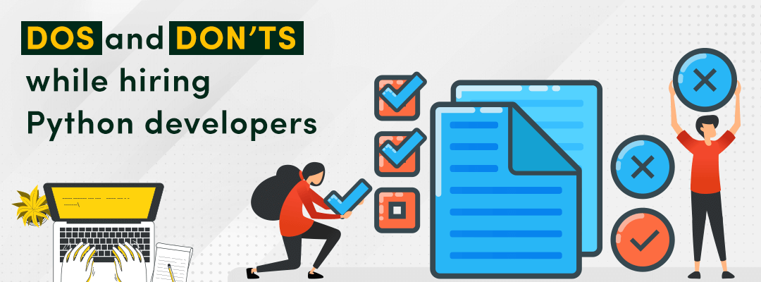 Some dos and don'ts while hiring Python developers