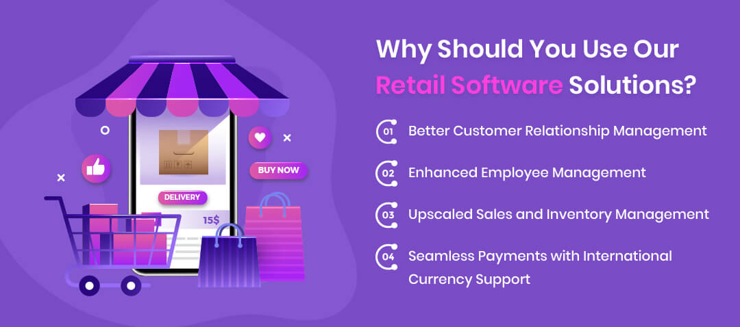 Why Should You Use Our Retail Software Solutions?