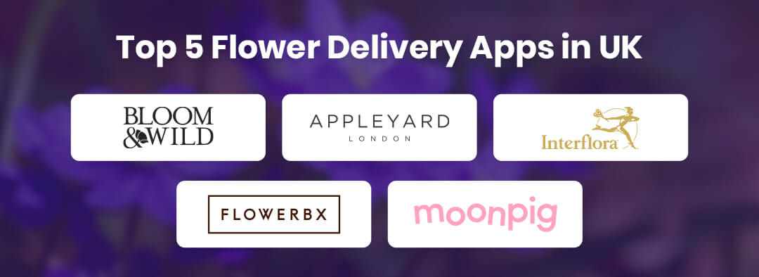 Top 5 Flower Delivery Apps in UK