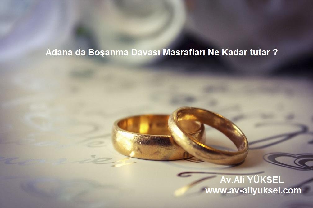 Adana da boşanma davası masrafı ne kadar ?