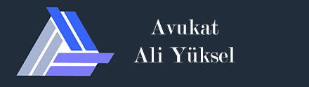 Avukat Ali YÜKSEL II Adana Ceza Avukatı – Adana Boşanma Avukatı – Adana Aile Hukuku