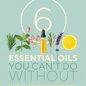 6 Essential Oils You Can't Do Without – Daniele Festy