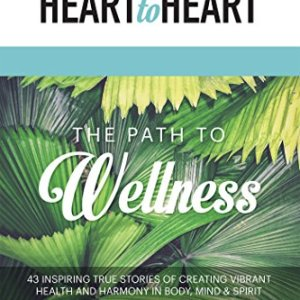 Heart to Heart: The Path to Wellness – Sarah Prout & Sean Patrick Simpson