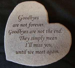 Ornement funéraire commémoratif Goodbyes are not forever (Nous nous reverrons). Belles pensées – Ornement commémoratif funéraire en forme de plaque avec gravure.