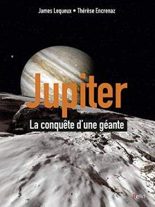 Jupiter – La conquête d'une planète géante