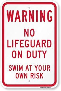 Attention: n'Lifeguard on Duty, Natation à votre propre risque Signe, 45,7x 30,5cm