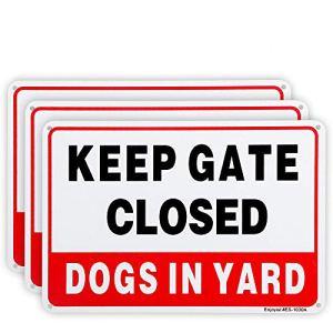 Lot de 3 panneaux « Keep Gate Closed, Dogs in Yard », 25,4 x 17,8 cm, 0,04 cm, aluminium antirouille, protection UV et résistant aux intempéries