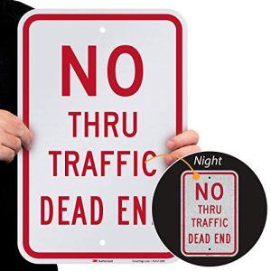 Smartsign 3m Engineer Grade Panneau réfléchissant, Legend «No Thru Trafic Dead End», 45,7cm de hauteur x 30,5cm de large, Rouge sur blanc