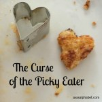 The Curse of the Picky Eater
