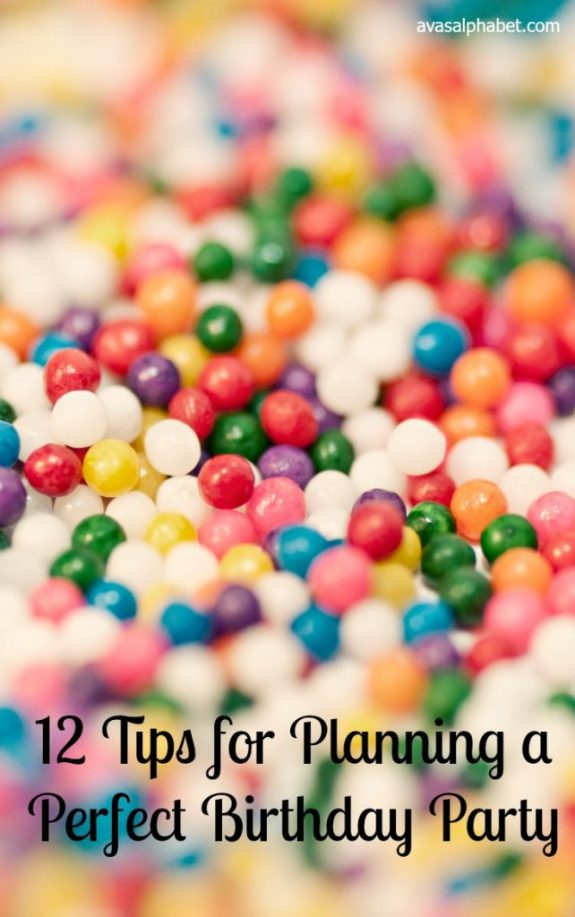 12 Tips for Planning a Perfect Birthday Party - Best of 2016