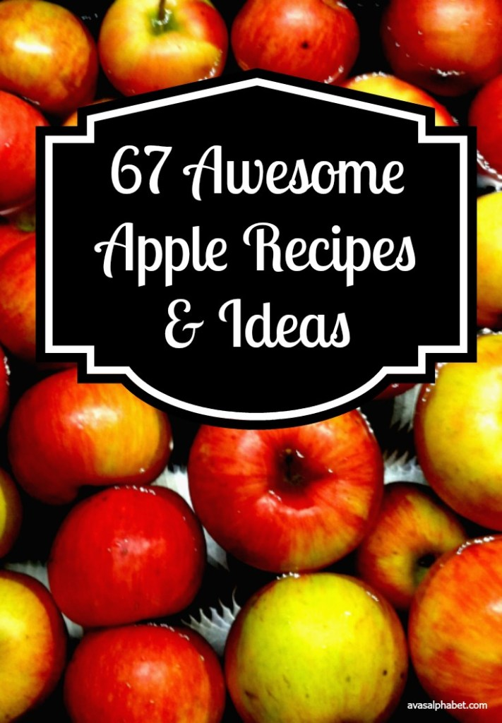 67 Awesome Apple Recipes and Ideas