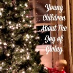 7 Ways to Teach Young Children the Joy of Giving