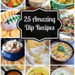 25 Amazing Dip Recipes