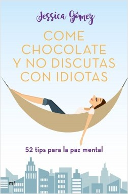 Come chocolate y no discutas con idiotas, portada