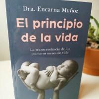 Reseña: El principio de la vida. La trascendencia de los primeros meses de vida